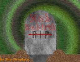 Mob Rebirth Minecraft Mod