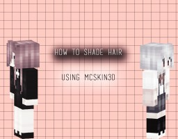 Mayuri's hair shading tutorial Minecraft Blog Post