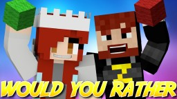 Would You Rather (1.8.7) 4 Player Minecraft Mini-Game Minecraft