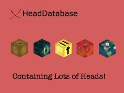 xHeadDatabase - Containing lots of heads! [v3] [NOW WITH LUCKY BLOCK HEAD!] Minecraft Blog Post