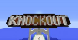 [1.8.3] [MINI-GAME] Knockout! Minecraft Map & Project