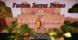 ShadowRaidz // Factions! // Custom Builds! // Crates! // Mcmmo!