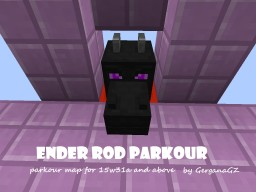 [Snapshot 15w31a] Ender Rod Parkour by GerganaGZ