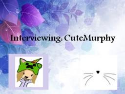 ♦Unicorn♦ Interview #4: CuteMurphy ~Popreel~ Minecraft