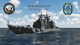 USS Mobil Bay CG-53 [1:1 scale Ticonderoga Class] Minecraft