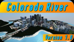ColoradoRiver | Modern City [Version 1.0] Minecraft