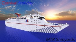 Carnival Holiday [Classic Cruise Ship] Minecraft