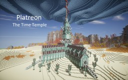 Platreon-The Time Temple [Underwater Wonderland Contest] Minecraft Map & Project