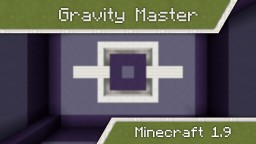 Gravity Master | Minigame for Minecraft 1.9 Minecraft Map & Project