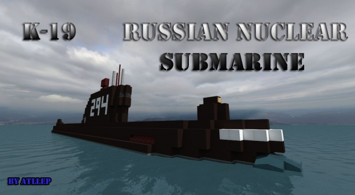 K 19 Russian Nuclear Submarine Minecraft Project