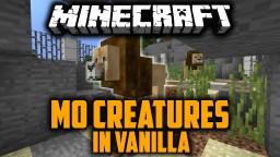 Mo Creatures in Vanilla Minecraft Minecraft Map & Project
