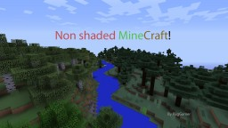 Non Shaded Minecraft