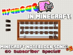 Nyan Cat Noteblock Song (With Video - 60 Subscriber Special!) 3 SOUND CONTROL FEATURES Minecraft Map & Project