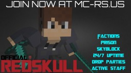 [RedSkull Server] PVP Factions | * CRATES *  RAID * VOTE *  24/7 * AUCTIONS * MCMMO * DROP PARTIES * Minecraft Server