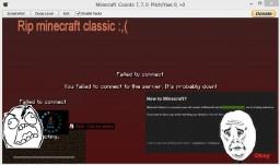 Rip minecraft classic :C Minecraft Blog Post