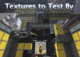 Textures to Test By - Portal 2 Resource Pack