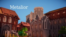 Metalior-A medieval city V 2.0 [WIP] Minecraft