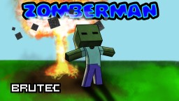 Zomberman - Minigame by Brutec Minecraft Map & Project