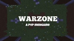 Warzone | A PvP Minigame Minecraft Map & Project