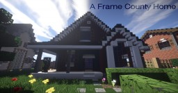 Small A Frame Country Home | Mine County Houses Minecraft Map & Project