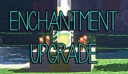 [Bukkit 1.11.2 Plugin] Enchantment Upgrade v3.0.7 Minecraft Mod