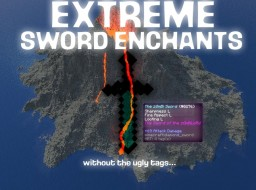 [Mapmakers] Extreme Enchants Without the Ugly Tags Minecraft