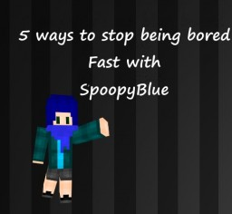| Spoopy | Bored?