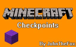Checkpoints system by JohnTheFox Minecraft Map & Project