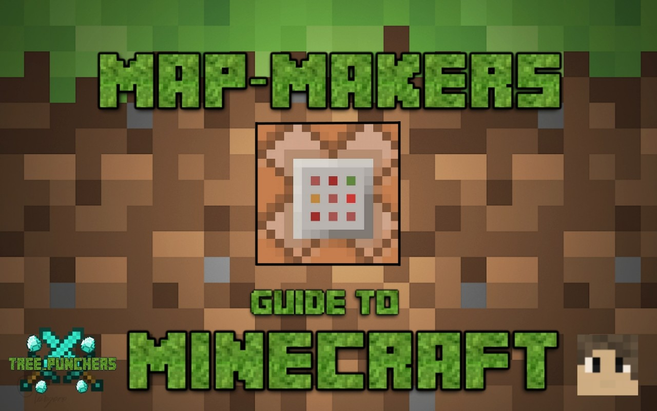 Map makers guide to minecraft by treepuncher5 minecraft blog map makers guide to minecraft by treepuncher5 gumiabroncs Images