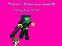 Master G Interviews ernis701 Minecraft