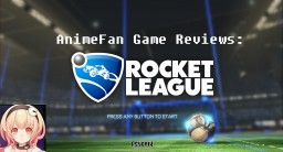 AnimeFan Game Reviews - Rocket League [+Updates] [+DLC's] {Indie Game of the Year for 2015} Minecraft Blog Post