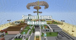SurvivalGames Nuketown Map Minecraft Map & Project