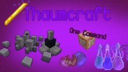 Thaumcraft In 4 Commands: Infusion Altar, Aura Nodes, Items and more! Minecraft Map & Project