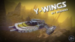 Y-Wings | Alliance's tactical strike spacecraft Minecraft Map & Project