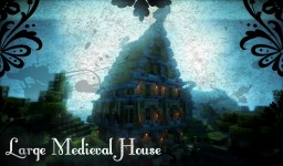 Large Fantasy Medieval House Minecraft