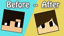 Before And After | My Head. Minecraft Blog