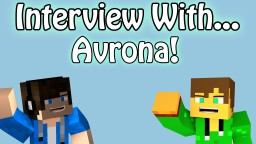 An Interview With Avrona! Minecraft Blog
