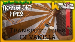 Minecraft Transport pipes a.k.a. pneumatic tubes in vanilla with only 2 command blocks Minecraft Map & Project