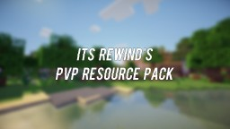 Its Rewind's PvP Resource Pack (Beta Version)