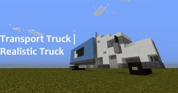 Transport Truck   Realistic Truck Minecraft