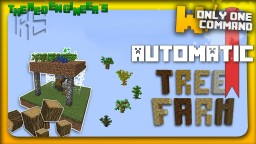 Automatic tree farm with only one command block Minecraft Map & Project