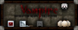 """Vampire Collection"" Decoration Player Heads + Schematic Minecraft Project"