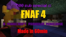 500 Sub Special - FNAF 4 - A Minecraft Parkour Minigame - Made in 60min - Robot Theme Minecraft Map & Project