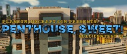 Penthouse, Sweet! Contest Map Minecraft Project