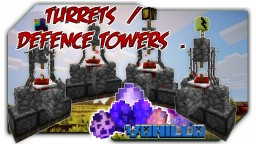 Turrets / Defence Towers w/Only1Command Minecraft Project