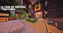 [Solo Build Contest, Penthouse] La Casa de Cerveza Minecraft Project