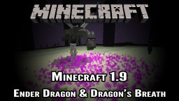 Minecraft 1.9 | How to Respawn Ender Dragon & Get Dragons Breath Minecraft Blog