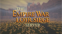 The Empire War LOTR Siege Server v2 Minecraft Server