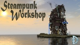 Steampunk Workshop [+DOWNLOAD] Minecraft Map & Project