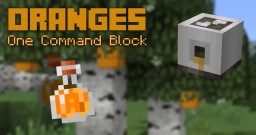 [1.8] One Command | Oranges | Orange Juicers - Orange Blossoms Minecraft Project